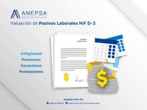Valuación de Pasivos Laborales NIF D-3